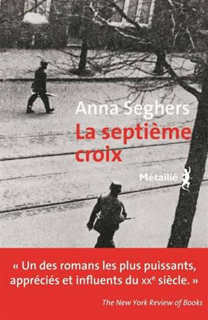 La septième croix : roman de l'Allemagne hitlérienne