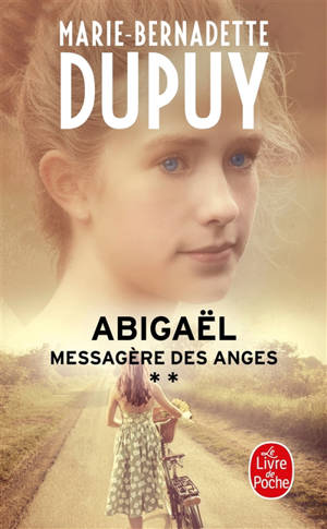 Abigaël : messagère des anges. Volume 2