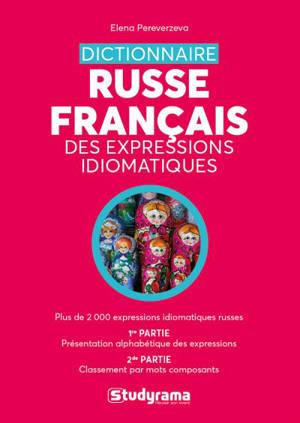 Dictionnaire russe-français des expressions idiomatiques