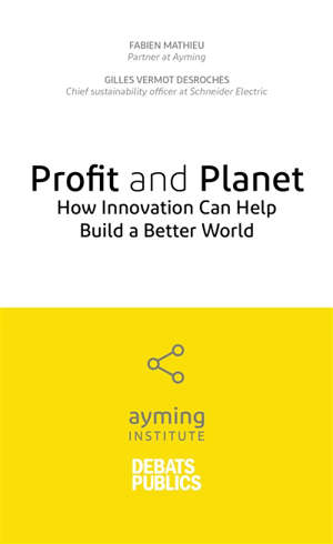 Profit and planet : how innovation can help build a better world