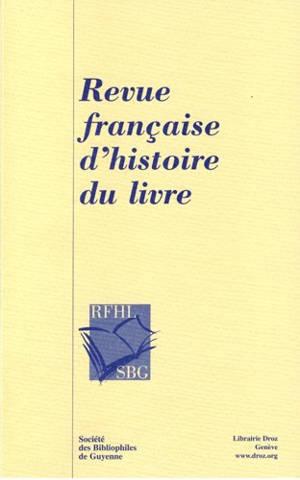 Revue française d'histoire du livre. n° 140