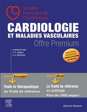 Cardiologie et maladies vasculaires : avec accès exclusif à la version complète en ebook