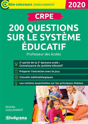 200 questions sur le système éducatif, oral du CRPE, professeur des écoles : 2020