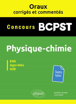 Physique chimie concours BCPST : Agro-Véto, ENS, G2E : sujets types