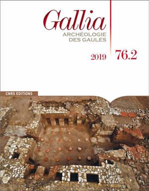 Gallia, archéologie des Gaules. n° 76-2