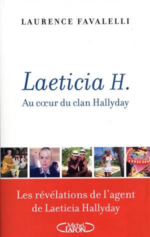Laeticia H. : au coeur du clan Hallyday