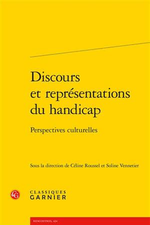 Discours et représentations du handicap : perspectives culturelles