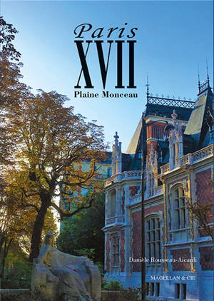 Paris XVII : plaine Monceau