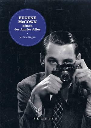 Eugene McCown : démon des Années folles