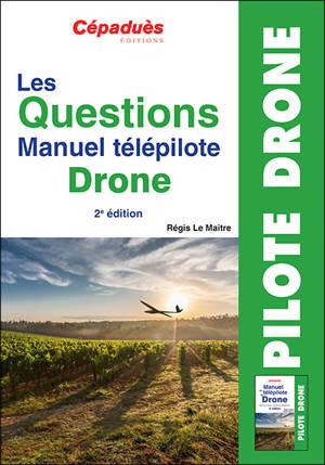 Les questions manuel télépilote drone