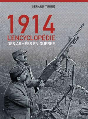 Août-septembre 1914 : les armées en guerre