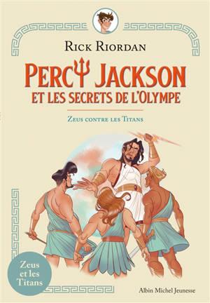 Percy Jackson et les secrets de l'Olympe, Zeus contre les Titans
