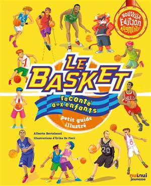 Le basket raconté aux enfants : petit guide illustré
