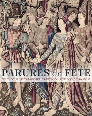 Parures de fête : splendeurs des tapisseries des collections de Saumur