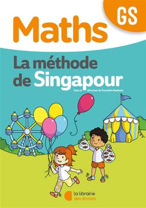 Maths, la méthode de Singapour, GS