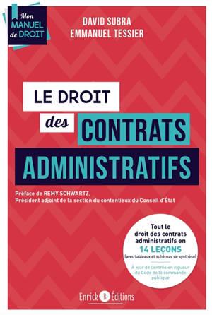 Le droit des contrats administratifs