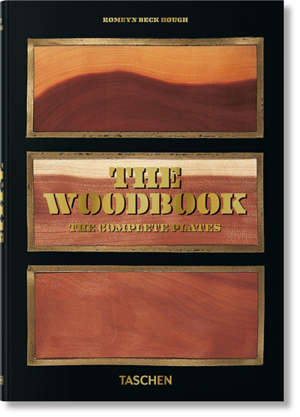 The woodbook : the complete plates = The woodbook : die vollständingen Tafeln = The woodbook : toutes les planches