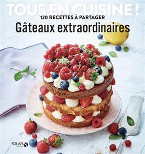 Gâteaux extraordinaires