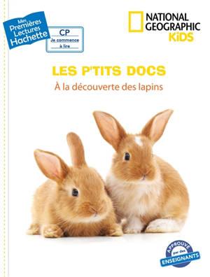 A la découverte des lapins : les p'tits docs
