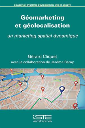 Géomarketing et géolocalisation : un marketing spatial dynamique
