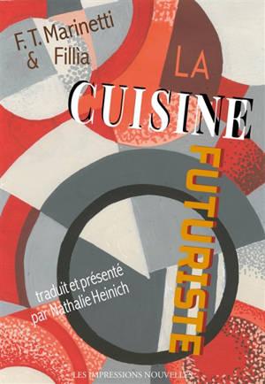 La cuisine futuriste