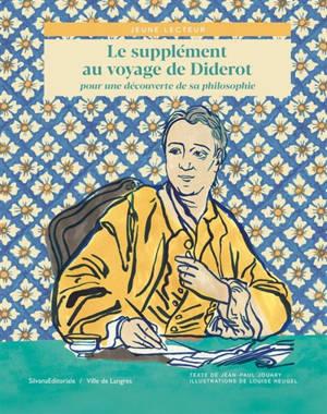 Le supplément au voyage de Diderot : pour une découverte de sa philosophie