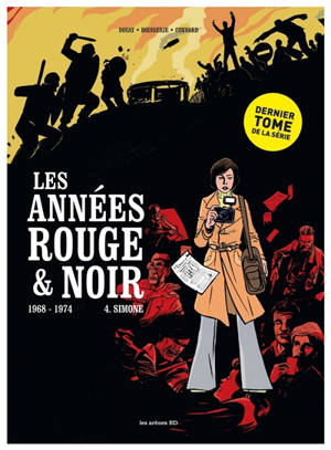 Les années rouge & noir. Volume 4, Simone : 1968-1974