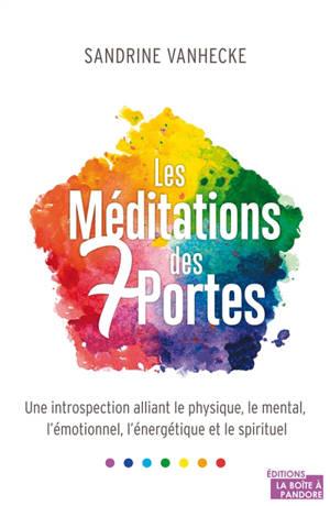 Les méditations des 7 portes