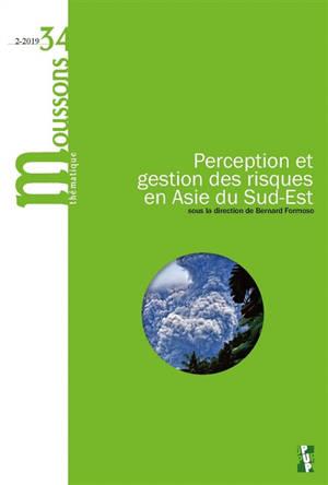 Moussons. n° 34, Perception et gestion des risques en Asie du Sud-Est