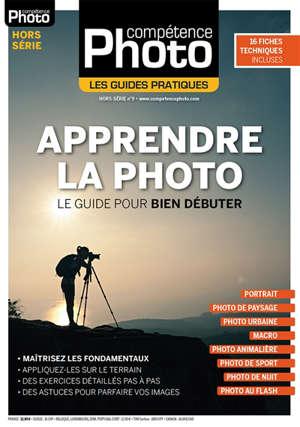 Compétence photo, hors série : les guides pratiques, Apprendre la photo : le guide pour bien débuter
