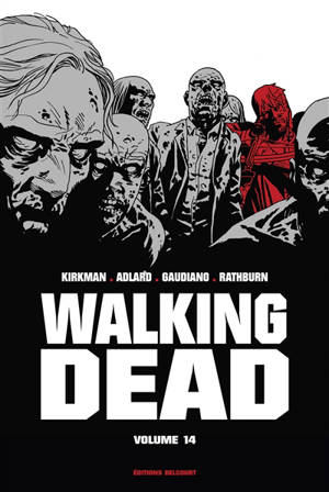Walking dead. Volume 14