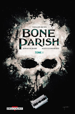 Bone parish. Volume 1