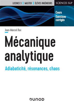 Mécanique analytique : cours et exercices corrigés