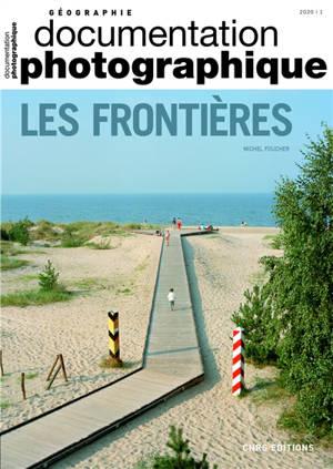 Documentation photographique (La). n° 8133, Les frontières