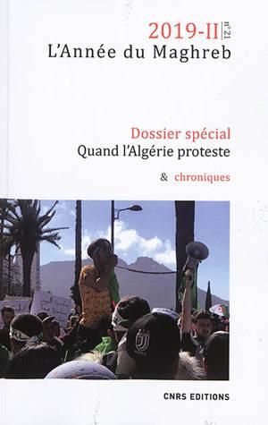 Année du Maghreb (L'). n° 21, Quand l'Algérie proteste