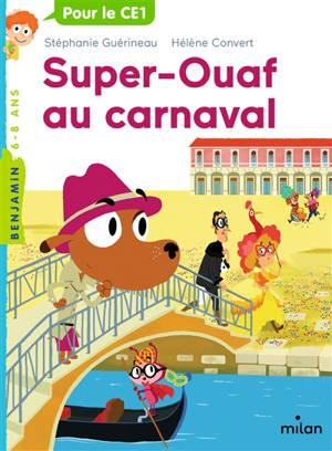 Super-Ouaf. Volume 3, Super-Ouaf au carnaval