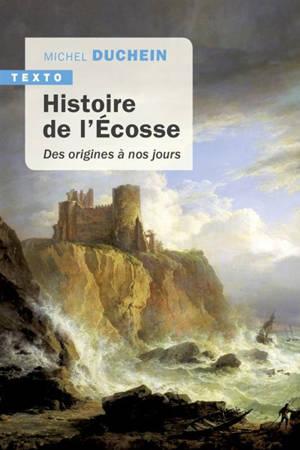 Histoire de l'Ecosse : des origines à nos jours