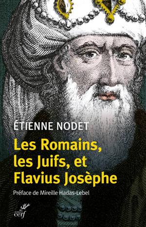 Les Romains, les Juifs, et Flavius Josèphe