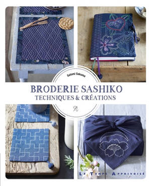 Broderie sashiko : techniques et créations