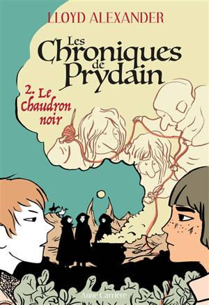 Les chroniques de Prydain. Volume 2, Le chaudron noir