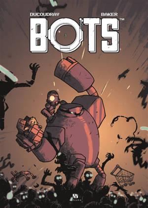 Bots. Volume 3