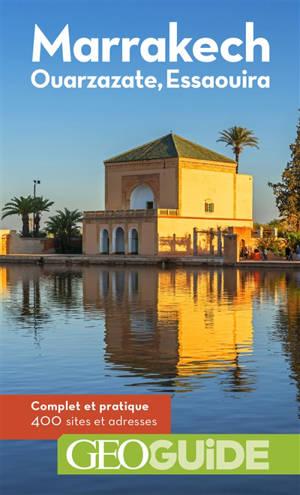Marrakech, Ouarzazate, Essaouira