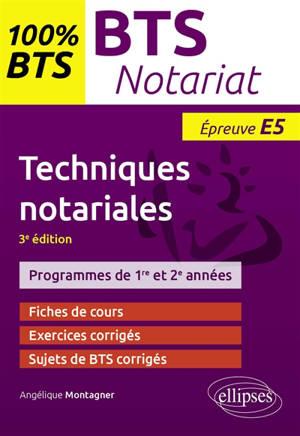 Techniques notariales : BTS notariat, épreuve E5 : programmes de 1re et 2e années