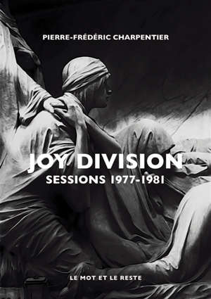 Joy Division : sessions 1977-1981