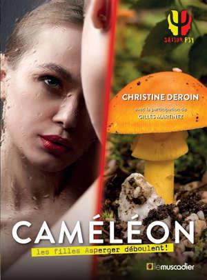 Caméléon : les filles Asperger déboulent !