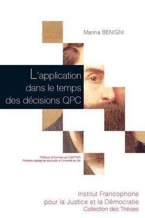 L'application dans le temps des décisions QPC
