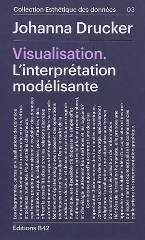 Visualisation : l'interprétation modélisante