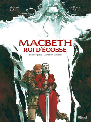 Macbeth, roi d'Ecosse. Volume 2, Le livre des fantômes