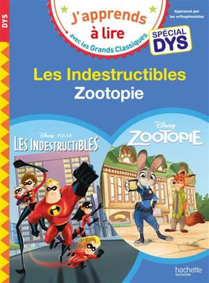 Les Indestructibles : spécial dys; Zootopie : spécial dys