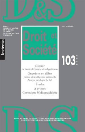 Droit et société. n° 103, Le droit à l'épreuve des algorithmes
